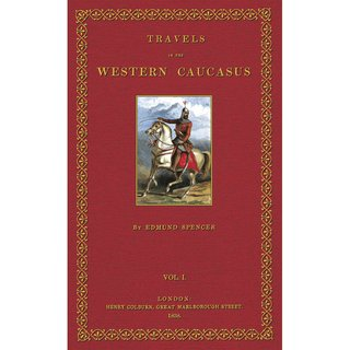 Spencer: Travels in the  Western Caucasus - 1