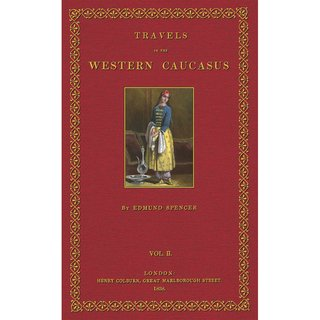 Spencer: Travels in the  Western Caucasus - 2