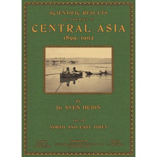 Hedin, Sven: Scientific Results of a Journey in Central Asia - Vol. 3