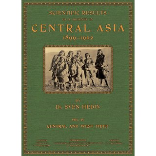 Hedin, Sven: Scientific Results of a Journey in Central Asia - Vol. 4