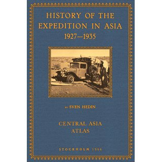Hedin: History of the Expedition in Asia - Atlas