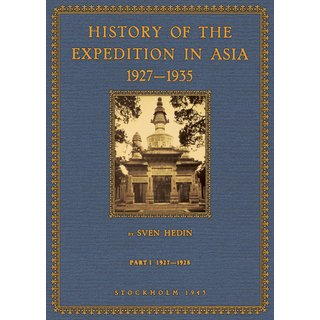 Hedin: History of the Expedition in Asia - 1