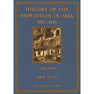 Hedin: History of the Expedition in Asia - 3