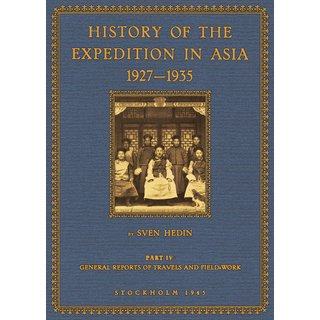Hedin: History of the Expedition in Asia - 4