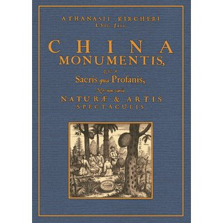 Kircher, Athanasius: China Monumentis