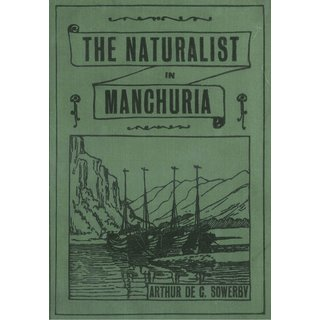 The Naturalist in Manchuria - 1