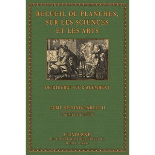Diderot/ d Alembert: Encyclopédie - Planches, Volume 2. 2