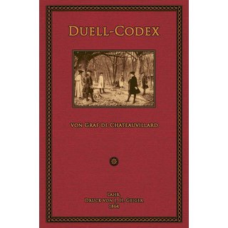 Chateauvillard, de: Duell-Codex