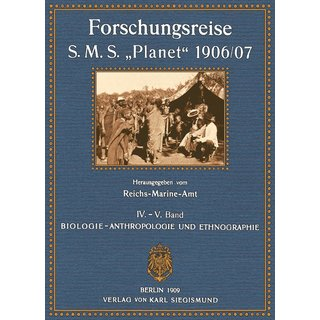 Reichs-Marine-Amt: Forschungsreise S.M.S. Planet - Band 4 - 5
