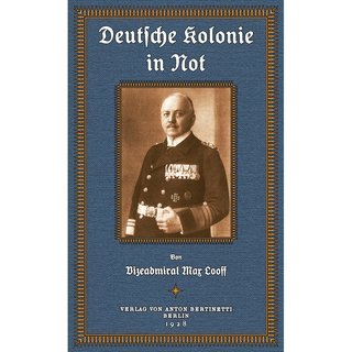 Looff: Deutsche Kolonie in Not