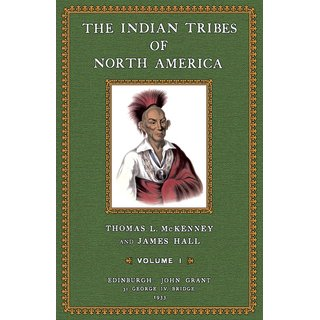 McKenney / Hall: The Indian Tribes of North America - I