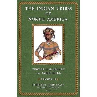 The Indian Tribes of North America - III