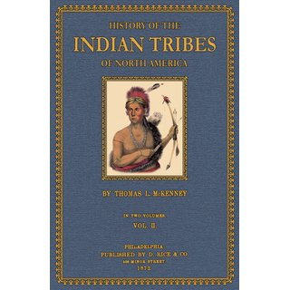 History of the Indian Tribes of North America - 2