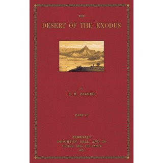 The Desert of the Exodus - Volume 2