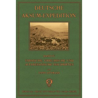 Littmann et al: Die Deutsche Aksum Expedition - 4