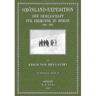 Drygalski, von: Grönland-Expedition - Band 2