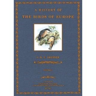 Dresser: A History of the Birds of Europe - 1