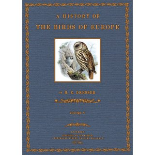 Dresser: A History of the Birds of Europe - 5