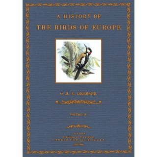 Dresser: A History of the Birds of Europe - 9