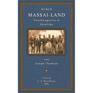 Thomson: Durch Massai-Land