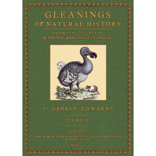 Edwards: Gleanings of Natural History - 2
