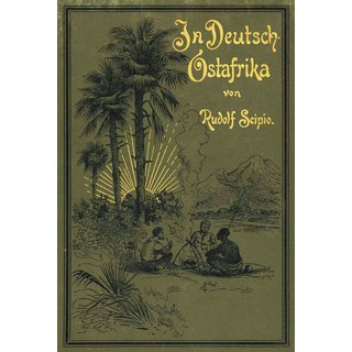 Scipio, Rudolf; In Deutsch-Ostafrika