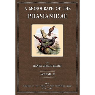 A Monograph of the Phasianidae - Vol. 2