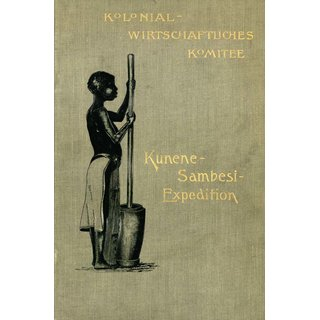 Kunene und Sambesi-Expedition