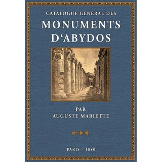 Mariette: Catalogue des Monuments dAbydos