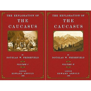 Freshfield: Exploration of the Caucasus - 1 and 2