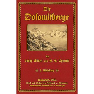 Gilbert/ Churchill: Die Dolomitberge - 1