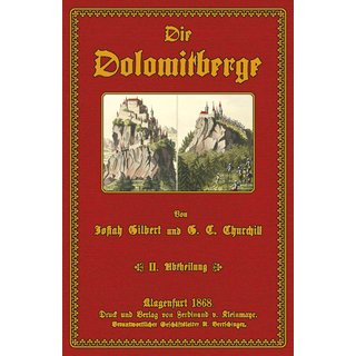 Gilbert/ Churchill: Die Dolomitberge - 2