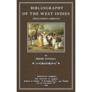Cundall: Bibliography of the West Indies