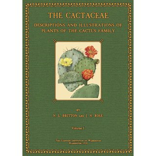 Britton and Rose: The Cactaceae - 1